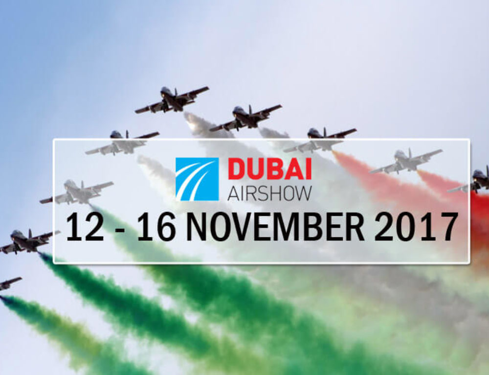 DUBAI AIR SHOW 2017 — A GRAND SUCCESS